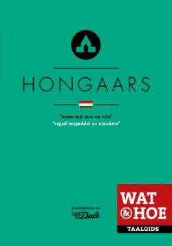 Wat & Hoe Hongaars
